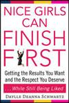 "Daylle Deanna Schwartz's novel, ""Nice Girls Can Finish First"""