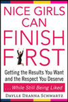 "Daylle Deanna Schwartz's novel, ""Nice Girls Can Finish First"""