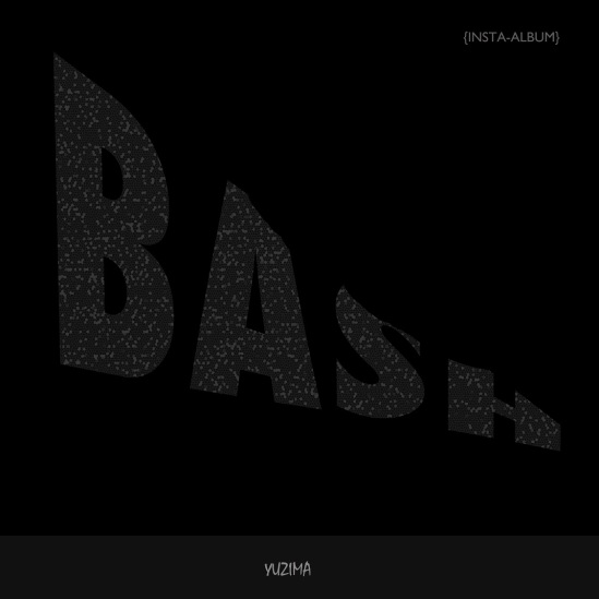 BASH, cover art, a pop-album by Yuzima, to be released on Oct. 7, 2014